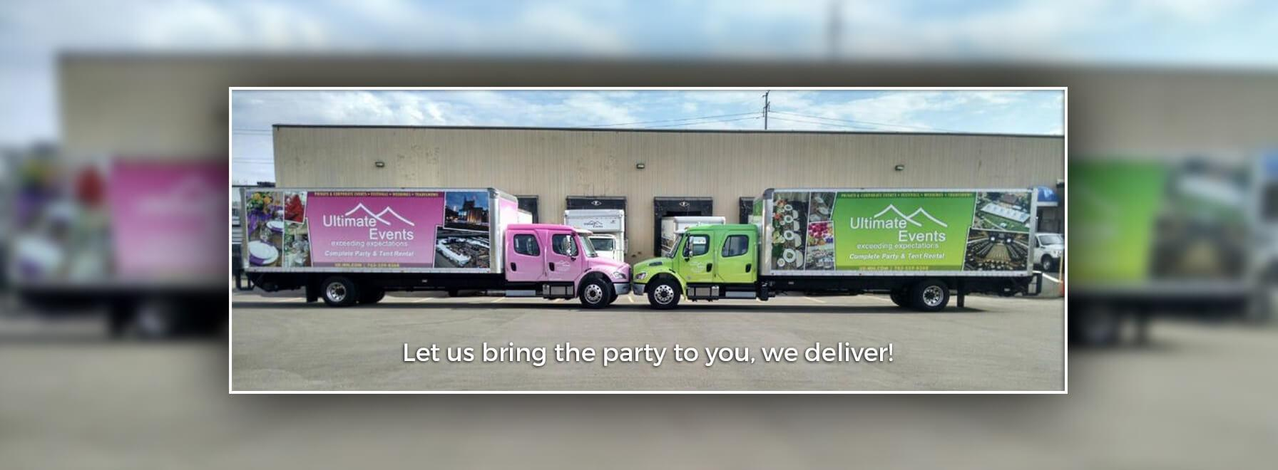 Let us bring the party to you, we deliver!